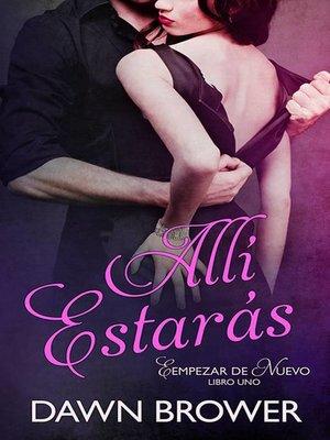 cover image of Allí estarás