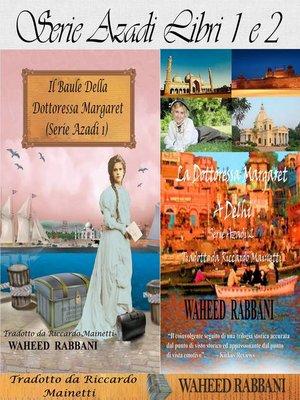 cover image of Il Baule della Dottoressa Margaret / La Dottoressa Margaret a Delhi
