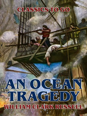 cover image of An Ocean Tragedy