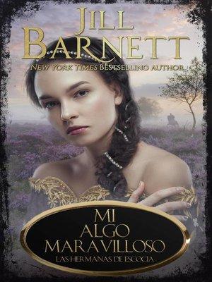 cover image of Mi Algo Maravilloso