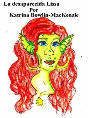 cover image of La desaparecida Lissa