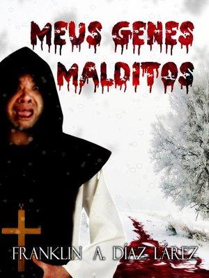 cover image of Meus Genes Malditos