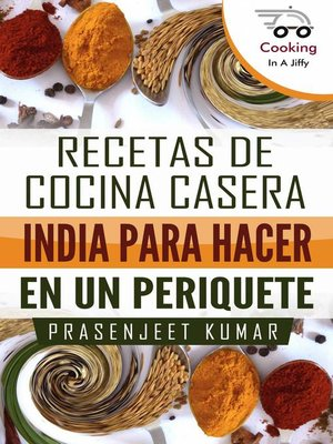 S De Cocina Casera   Recetas De Cocina Casera India Para Hacer En Un Periquete By