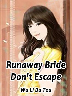 cover image of Runaway Bride, Don't Escape