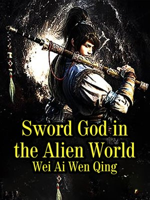 cover image of Sword God in the Alien World