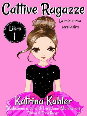 cover image of Cattive ragazze, Libro 1