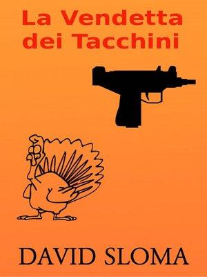 cover image of La Vendetta dei Tacchini