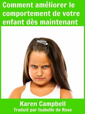 cover image of Comment améliorer le comportement de votre enfant dès maintenant