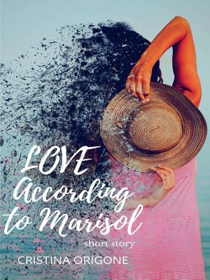 cover image of Love according to Marisol