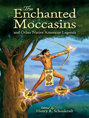 cover image of The Enchanted Moccasins and Other Native American Legends