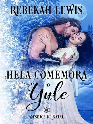 cover image of Hela Comemora o Yule