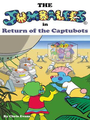 cover image of The Jumbalees in Return of the Captubots