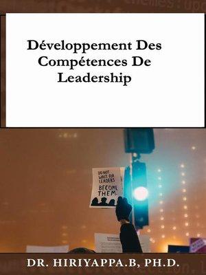 cover image of Développement des compétences de leadership
