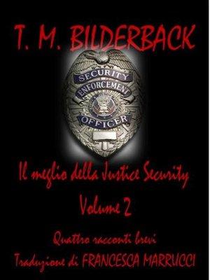 cover image of Il Meglio Della Justice Security