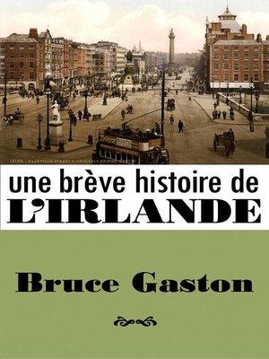 cover image of Une Brève Histoire de l'Irlande