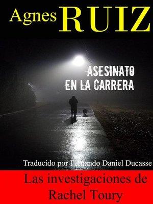 cover image of Asesinato en la carrera