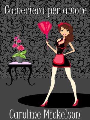 cover image of Cameriera per amore