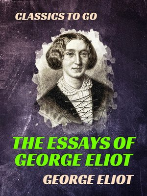 "cover image of The Essays of ""George Eliot"""