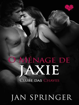 cover image of O Ménage de Jaxie