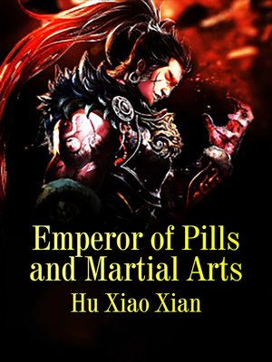 cover image of Emperor of Pills and Martial Arts