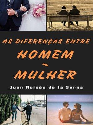 cover image of As Diferenças entre Homem-Mulher