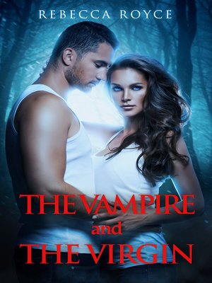 cover image of The Vampire and the Virgin