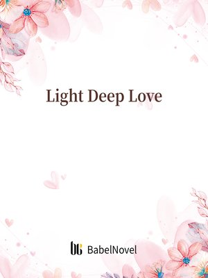 cover image of Light Deep Love