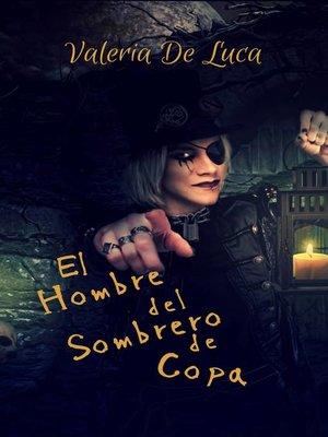 cover image of El hombre del sombrero de copa