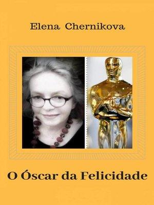 cover image of O Óscar da Felicidade
