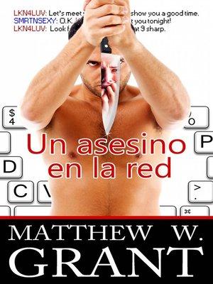 cover image of Un Asesino En La Red