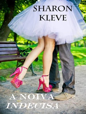 cover image of A noiva indecisa