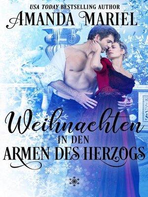 cover image of Weihnachten in den Armen des Herzogs