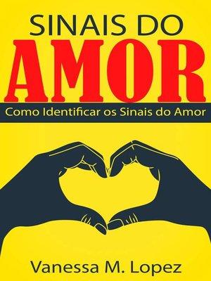 cover image of Sinais do Amor