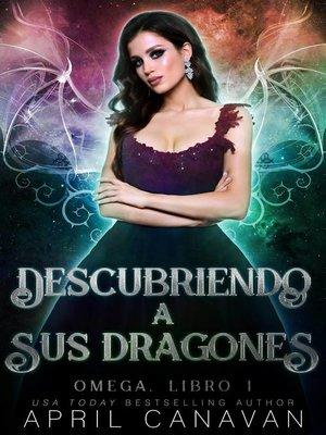 cover image of Descubriendo a sus dragones