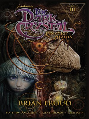 cover image of Jim Henson's the Dark Crystal: Creation Myths, Volume 3
