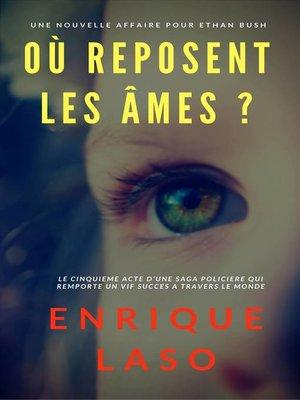 cover image of Où reposent les âmes ?