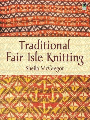 cover image of Traditional Fair Isle Knitting
