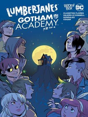 cover image of Lumberjanes/Gotham Academy (2016), Issue 2