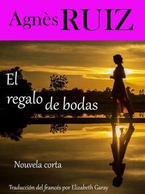cover image of El regalo de bodas