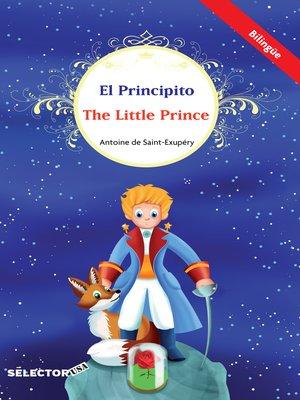 cover image of El Principito / the little prince (bilingüe)