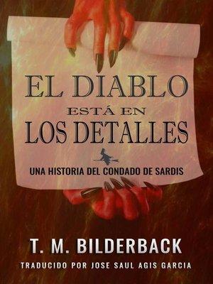 cover image of El Diablo Esta En Los Detalles