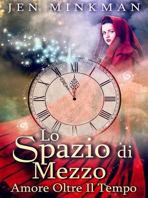 cover image of Lo Spazio Di Mezzo