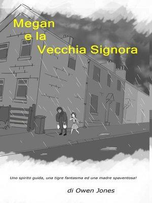cover image of Megan e la Vecchia Signora