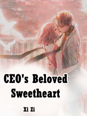 cover image of CEO's Beloved Sweetheart