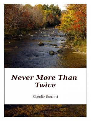 cover image of Never More Than Twice