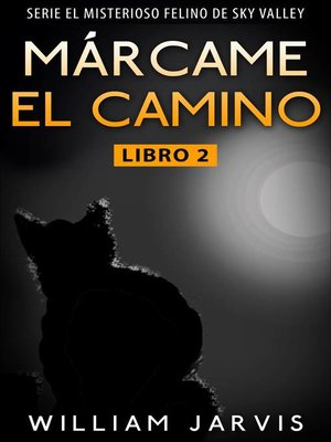 cover image of Márcame el camino