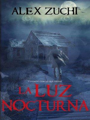 cover image of La Luz Nocturna