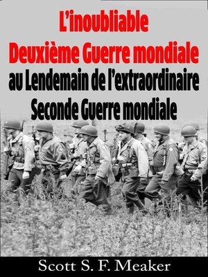 cover image of L'inoubliable Deuxième Guerre mondiale