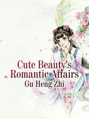 cover image of Cute Beauty's Romantic Affairs