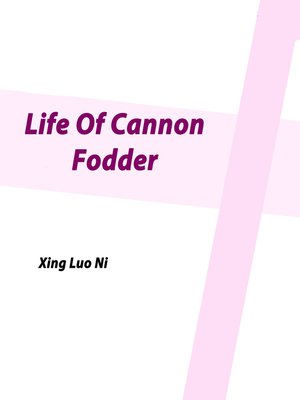cover image of Life of Cannon Fodder